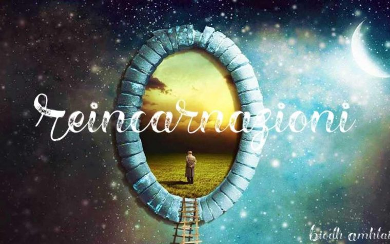 Reincarnazioni