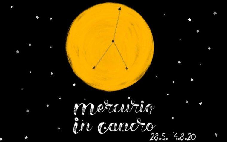Mercurio in Cancro (28.5.-4.8.20)